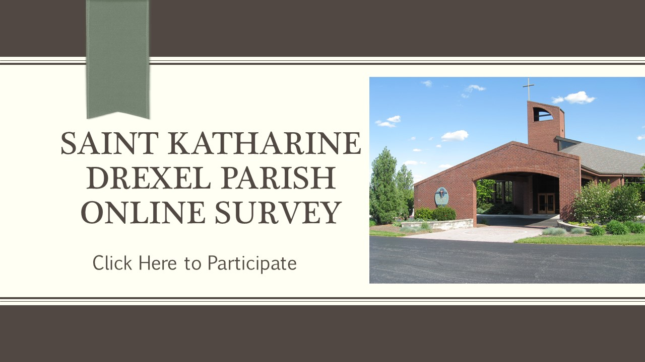 Saint Katharine Drexel Parish Online Survey