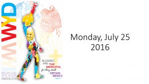 Monday, July 25 2016