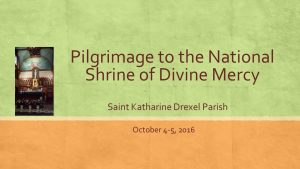 pilgrimage-to-the-national-shrine-of-divine-mercy