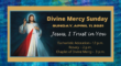 Divine Mercy Sunday – April 11, 2021