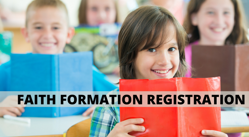 June 30th is the registration deadline for the 2021-2022 Catholic Faith Formation Classes Sign Up