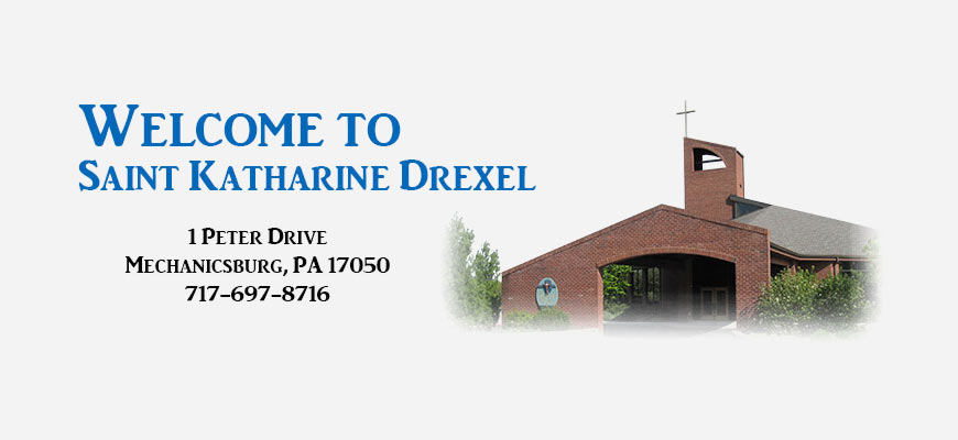 Welcome to Saint Katherine Drexel Church