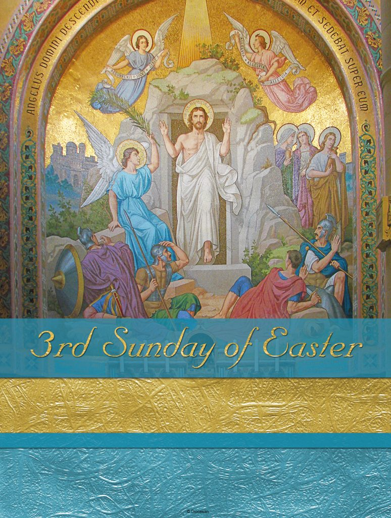 April 26 | 3rd Sunday of Easter