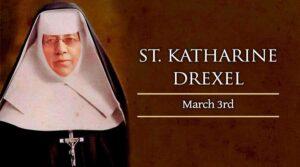 Saint Katherine Drexel Day - March 3